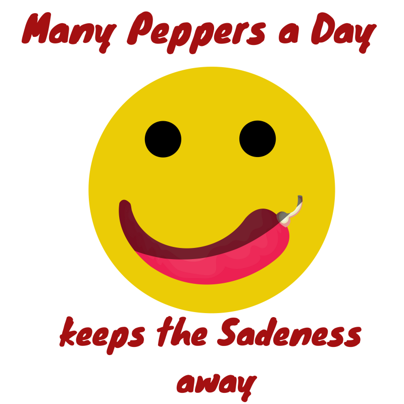 Many Peppers a day keeps the Sadeness away.png